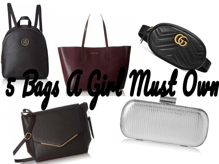 5 Bags A Girl Must Own
